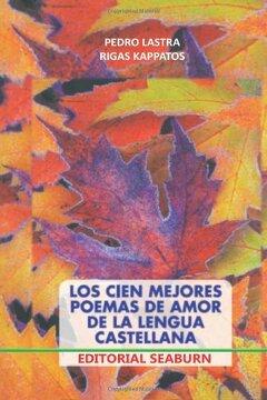 portada Los Cien Mejores Poemas de Amor de la Lengua Castellana