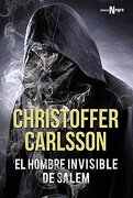 El Hombre Invisible De Salem (alianza Literaria (al) - Alianza Negra) - Christoffer Carlsson - Alianza