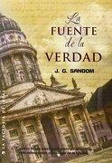 La fuente de la verdad / Gospel Truths (Spanish Edition) - J. G. Sandom - LA Factoria De Ideas