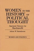Women in the History of Political Thought: Ancient Greece to Machiavelli (Women and Politics) (libro en Englisch) - Arlene Saxonhouse - Praeger