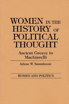 portada Women in the History of Political Thought: Ancient Greece to Machiavelli (Women and Politics) (libro en Inglés)