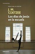 Los días de Jesús en la escuela (libro en Inglés) - J.M. Coetzee - (104) NUEVAS E.DEBOLSILLO S.L.