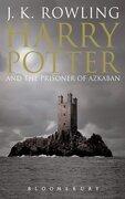 Harry Potter And The Prisoner Of Azkaban - J K Rowling - Bloomsbury Children s Books