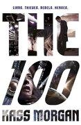 The 100 (libro en Inglés) - Kass Morgan - Hodder Paperbacks