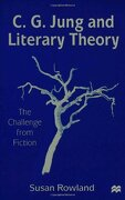 C. G. Jung and Literary Theory (Challenge From Fiction) (libro en Inglés) - S. Rowland - Palgrave Macmillan