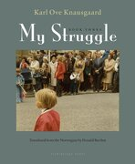 My Struggle: Book Three (libro en Inglés) - Karl Ove Knausgaard - Archipelago Books