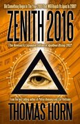 Zenith 2016: Did Something Begin In The Year 2012 That Will Reach Its Apex In 2016? - Thomas R Horn - Defender