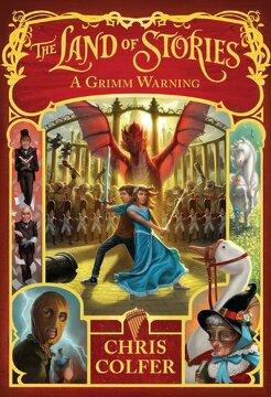 portada A Grimm Warning (The Land of Stories) (libro en Inglés)