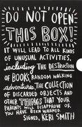 Do Not Open This Box. Keri Smith Deluxe Boxed Set - Smith Keri - Penguin