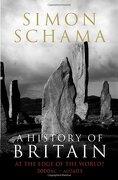 History Of Britain - Simon Schama - Bodley Head