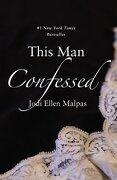 This man Confessed (a This man Novel) (libro en Inglés) - Jodi Ellen Malpas - Forever