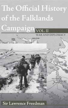 portada The Official History Of The Falklands Campaign: Volume Ii: War And Diplomacy: V. 2 (cabinet Office Peacetime)