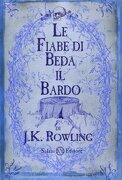 Le Fiabe Di Beda Il Bardo (italian Edition) - J. K. Rowling - French And European Publications Inc