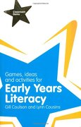 Games, Ideas and Activities for Early Years Literacy. By Gill Coulson, Lynn Cousins (Classroom Gems) (libro en Inglés) - Gill Coulson - Longman