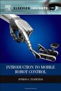 Introduction to Mobile Robot Control (Elsevier Insights) (libro en Inglés) - Spyros G Tzafestas - Elsevier