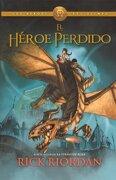 El Heroe Perdido (the Lost Hero) (turtleback School & Library Binding Edition) (vintage Espanol) (spanish Edition) - Rick Riordan - Turtleback Books