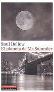 El Planeta de mr. Sammler - Saul Bellow - Galaxia Gutenberg, S.L.
