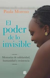 portada El Poder de lo Invisible. Memorias de Solidaridad, Humanidad y Resistencia