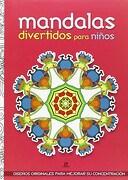 Mandalas Divertidos Para Niños - Varios Autores - Libsa