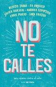 No te Calles - Benito, Et. Al. Taibo - Nube De Tinta