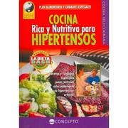 Cocina Rica y Nutritiva Para Hipertensos (Vida y Salud - EQUIPO EDITORIAL - KMP