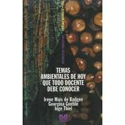 TEMAS AMBIENTALES DE HOY - Georgina Gentile - Magisterio del Rio de la Plata