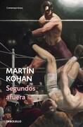 SEGUNDOS AFUERA Debols!llo - Kohan Martin - SUDAMERICA