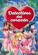 Detectives del Corazon - Stilton Tea - Destino