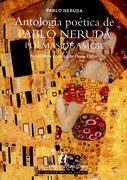 Antologia Poetica de Pablo Neruda - Pablo Neruda - Universitaria