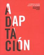 Adaptación. La Empresa Chilena Despues de Friedman - Eugenio Tironi Jose Ossandon - Ediciones Udp