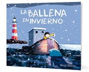La Ballena en Invierno - Benji Davies - Zig-Zag