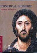 Rostro De Hombre - Gaston Soublette - Ediciones Universidad Catolica de Chile