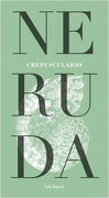 Crepusculario - Pablo Neruda - Seix Barral