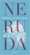 Memorial De Isla Negra - Pablo Neruda - Seix Barral