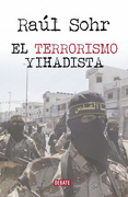 El terrorismo Yihadista - Raúl Sohr - Debate
