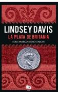 La plata de Britania (Serie Marco Didio Falco 1) (Spanish Edition)