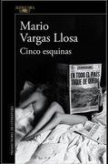 Cinco Esquinas - Mario Vargas Llosa - Alfaguara