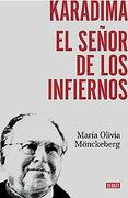 Karadima. El Senor de los Infiernos (libro en EspañolPáginas: 553Estado: NuevoISBN 13: 9789568410544) - Maria Olivia Monckeberg - Debolsillo
