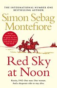 Red Sky at Noon (The Moscow Trilogy) (libro en Inglés) - Simon Sebag Montefiore - Arrow