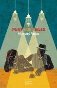 Punta de Rieles - Manuel Rojas - Tajamar Editores