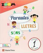 Paraules, Lletres I Sons Balears (zoom) Lllengua 1 (libro en catalan) - O. Serdà;D. Rius;A. Oliveras;L. Cugat;C. Martín;L. Blanco - Editorial Vicens Vives