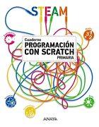 Programación con Scratch. Cuaderno. - Anaya Educación - Anaya Educaciã³N