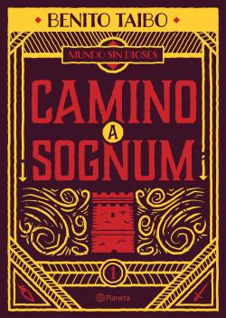 portada Camino A Sognum (Mundo Sin Dioses #1)