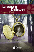 La Señora Dalloway - Virginia Woolf - Plutón Ediciones