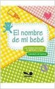 El nombre de mi bebe - Bonum - Editorial Bonum