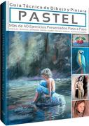 Pastel. Guia Tecnica de Dibujo y Pintura - Lexus Editores - Lexus