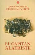 El Capitán Alatriste - Arturo Pérez-Reverte - Punto De Lectura