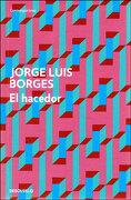 el hacedor - Jorge Luis Borges - DEBOLS!LLO