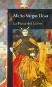Fiesta del Chivo, la - Mario Vargas Llosa - Alfaguara
