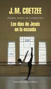 Dias de Jesus en la Escuela, los - J.M. Coetzee - Penguin Random House